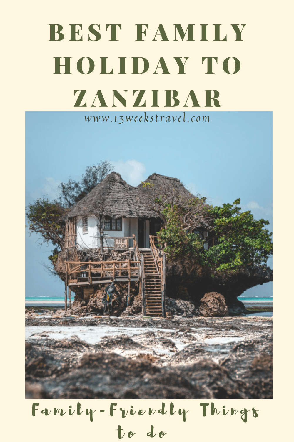 Best Family Holiday to Zanzibar