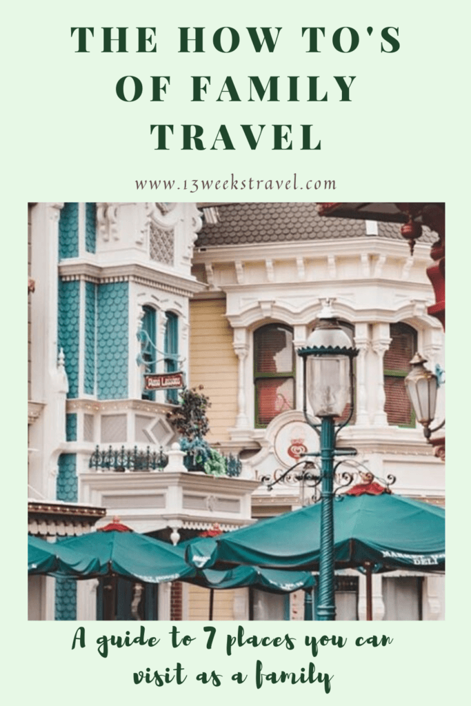 The How To's Of Family Travel