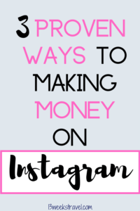 How to Earn Money on Instagram as a Travel Blogger.