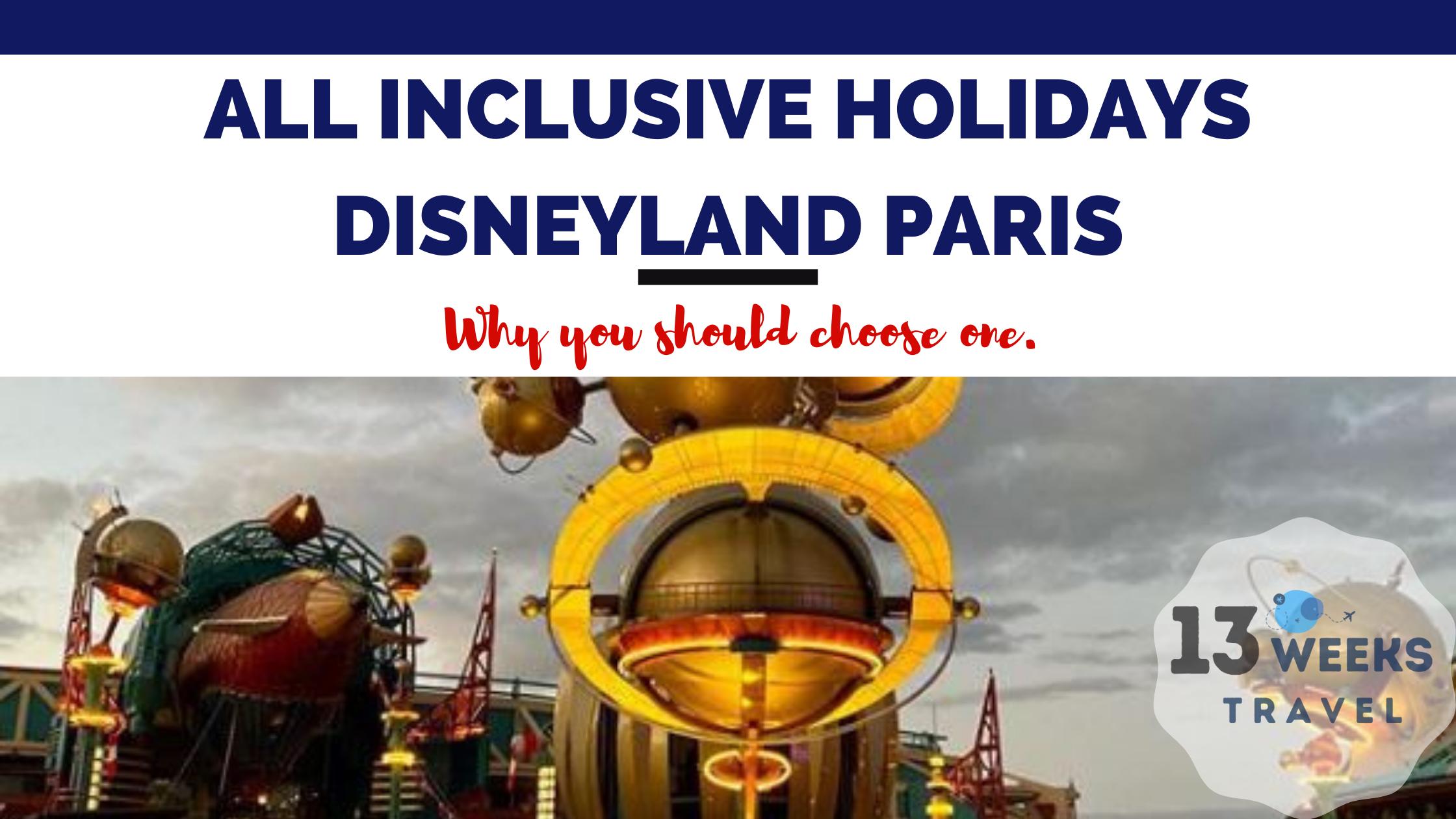 All Inclusive Holidays Disneyland Paris