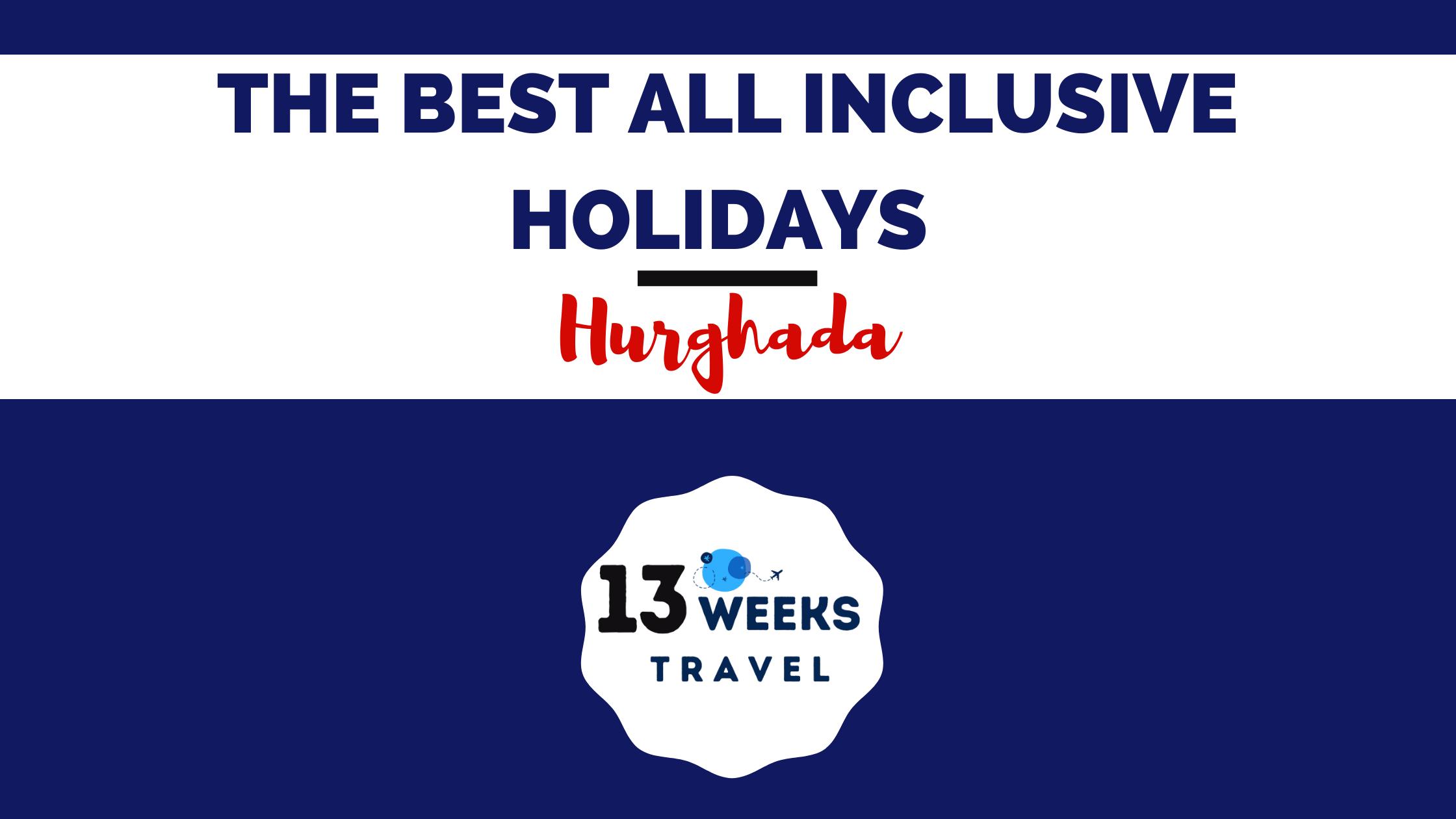 All Inclusive Holidays Hurghada