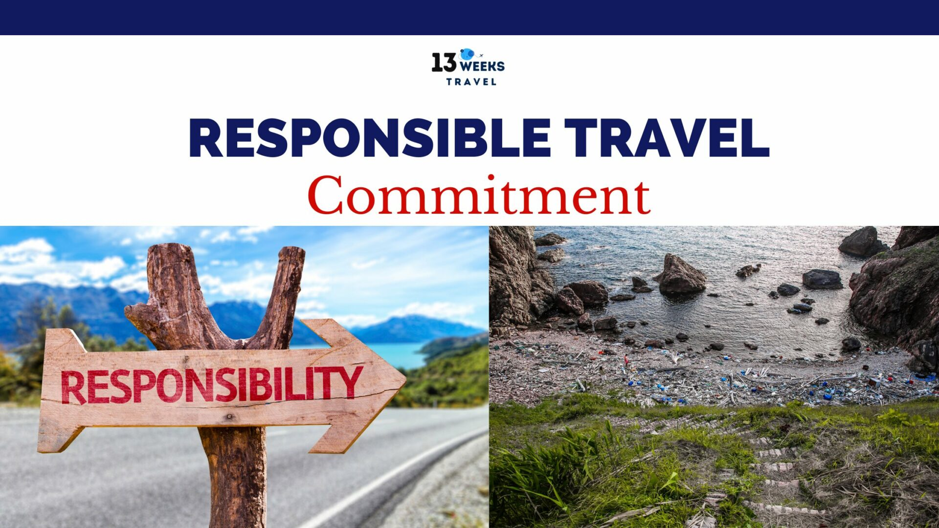 Responsible Travel commitment | 13 Weeks Travel