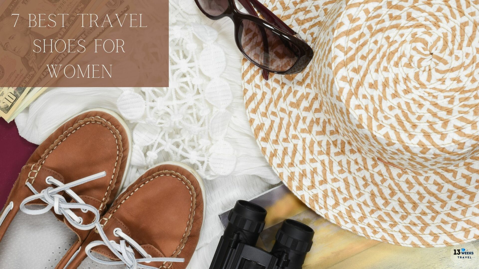 7 Best Travel Shoes For Women | 13 Weeks Travel
